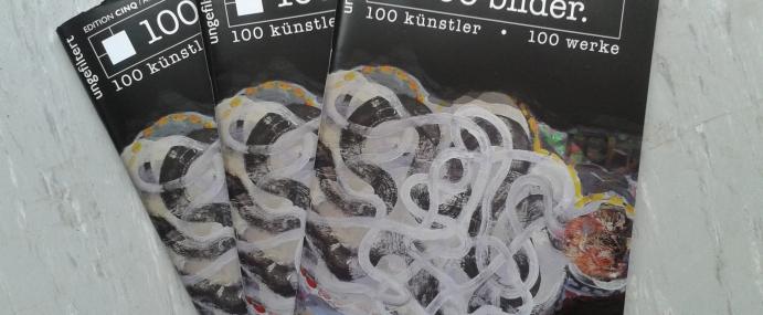 """""""100 Bilder"""" – Art Magazine"""
